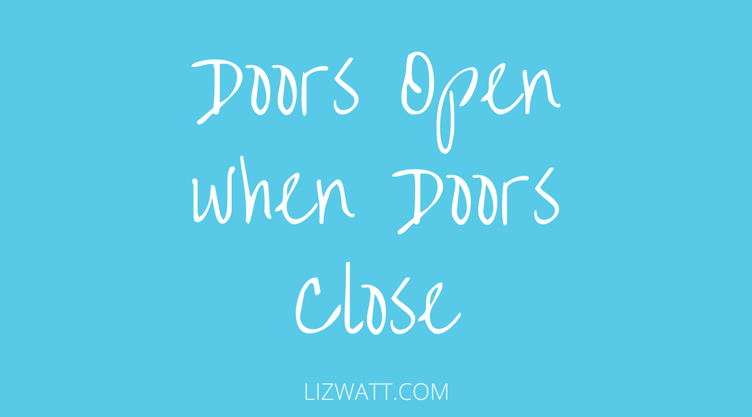 Doors Open When Doors Close