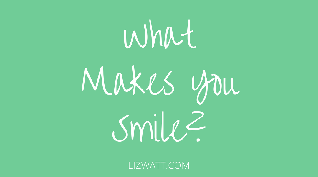 What Makes You Smile?