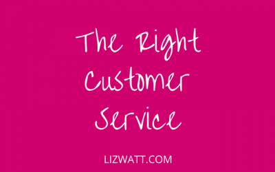 The Right Customer Service