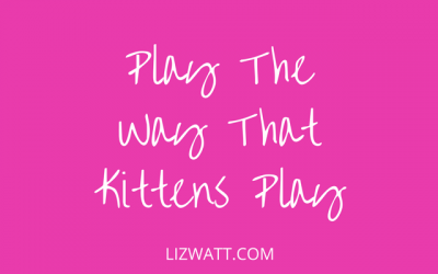 Play The Way That Kittens Play