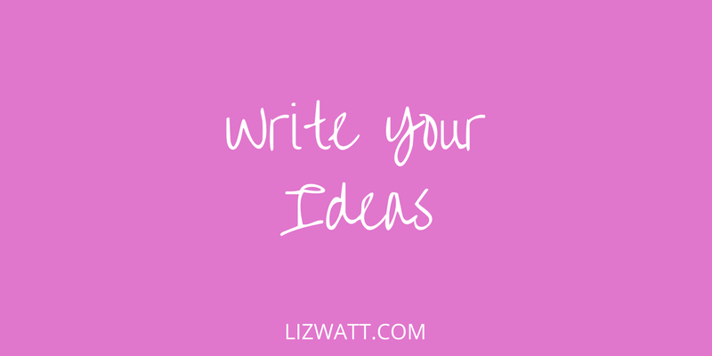 Write Your Ideas