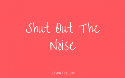 Shut Out The Noise