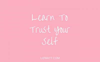 Learn To Trust Your Self