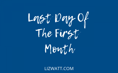 Last Day Of The First Month