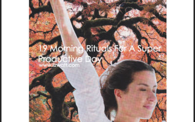 19 Morning Rituals For A Super Productive Day