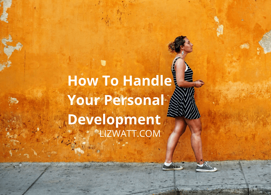 How To Handle Your Personal Development